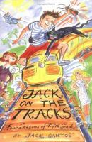 Jack on the tracks :  four seasons of fifth grade