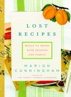 Lost recipes : meals to share with friends and family