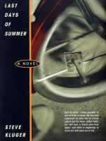 Last days of summer :  a novel