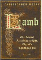 Lamb :  the gospel according to Biff, Christ's childhood pal