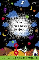 The fruit bowl project :   a novel