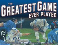 The greatest game ever played :  a football story