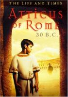 Atticus of Rome :  30 B.C.