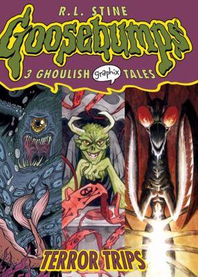 Goosebumps graphix. 2, Terror trips