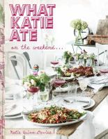 What Katie ate : on the weekend--