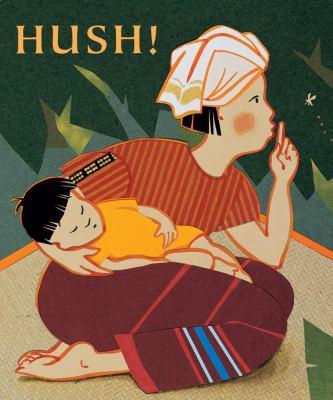 Hush! : a Thai lullaby
