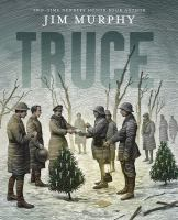 Truce : the day the soldiers stopped fighting