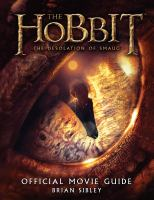 The Hobbit, the desolation of Smaug : official movie guide