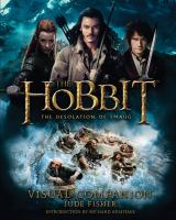 The Hobbit, the desolation of Smaug : visual companion