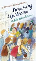 Swimming upstream : middle school poems