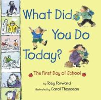 What did you do today? :   the first day of school
