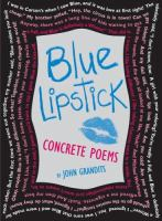 Blue Lipstick :  Concrete Poems