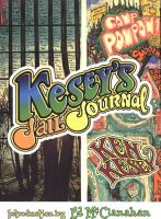 Kesey's jail journal : cut the m************ loose