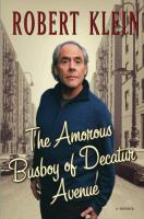 The amorous busboy of Decatur Avenue : a child of the fifties looks back