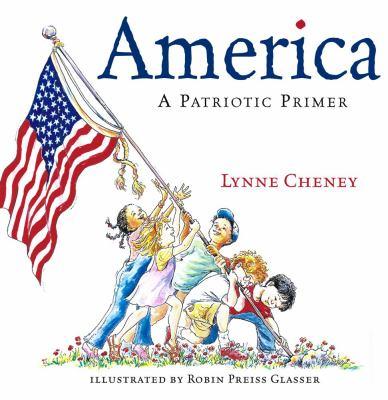 America : a patriotic primer