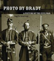 Photo by Brady :  a picture of the Civil War