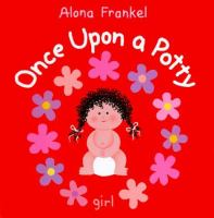 Once upon a potty :  girl