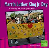 Martin Luther King Jr. Day : honoring a Civil Rights hero
