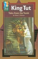 King Tut :  tales from the tomb