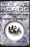 Gearheads : the turbulent rise of robotic sports