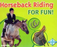 Horseback riding for fun