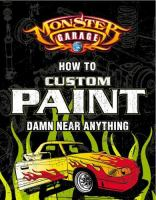 How to custom paint damn near anything.
