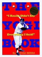The Yogi book : I really didn't say everything I said!