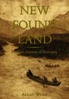 New found land : Lewis and Clark's voyage of discovery : a novel