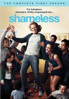 Shameless. The complete first season