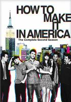 How to make it in America. The complete second season
