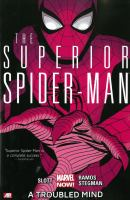 The superior Spider-Man. [Vol. 2], A troubled mind