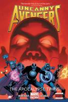 Uncanny Avengers. [Vol. 2], The apocalypse twins