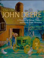 This old John Deere : a treasury of vintage tractors and family farm memories