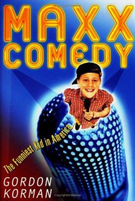 Maxx Comedy :  the funniest kid in America