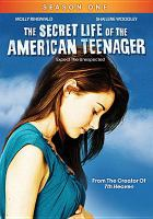 The secret life of the American teenager. Season one