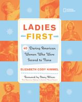 Ladies first  :  40 daring American women who were second to none