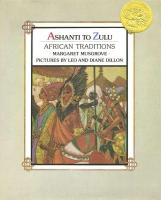 Ashanti to Zulu : African traditions