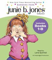 Junie B. Jones. Books 1-8