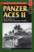 Panzer aces II : battle stories of German tank commanders in World War II