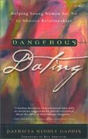 Dangerous dating : helping young women break out of abusive relationships