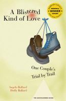 A blistered kind of love : one couple's trial by trail