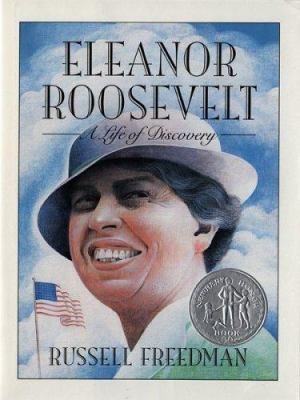 Eleanor Roosevelt : a life of discovery