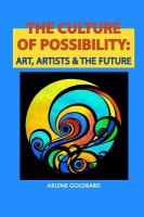 Culture of possibility : art, artists & the future