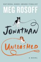 Jonathan unleashed : a novel