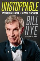 Unstoppable : harnessing science to change the world