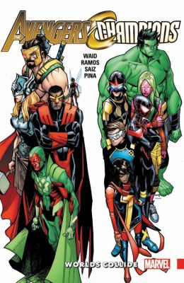 The Avengers & Champions. Worlds collide