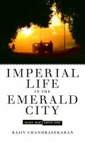 Imperial life in the emerald city : inside Iraq's green zone