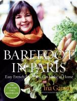 Barefoot in Paris :   easy French food you can make at home