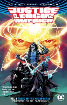 Justice League of America. Vol. 3, Panic in the microverse