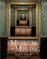 Museum of the missing : a history of art theft